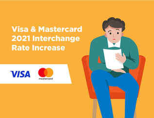 Winners and Losers of Major Card Fee Increases from Visa and Mastercard 2021
