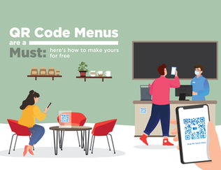 A QR Code Menu is a Must - Here's How to Make Yours for Free