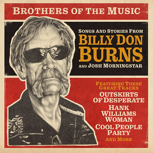 BROTHERS OF THE MUSIC - Billy Don Burns & Josh Morningstar Double Vinyl LP