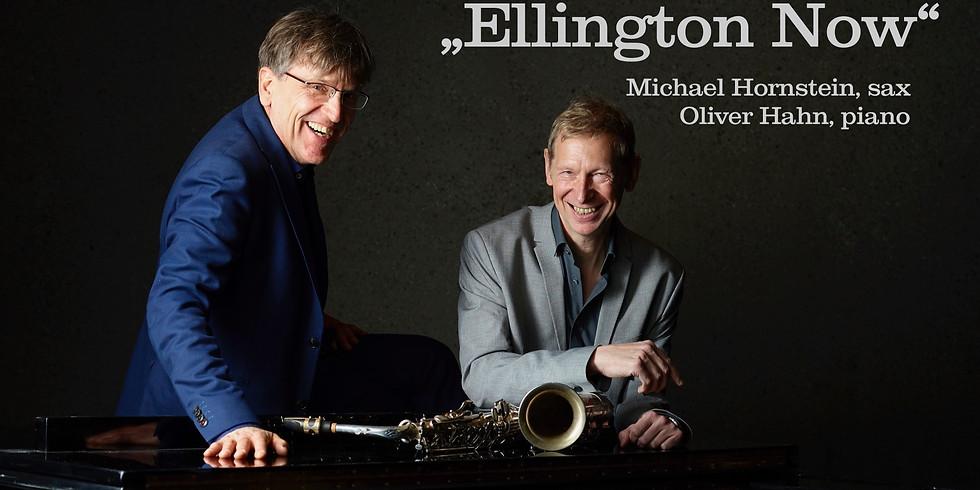 Ellington Now  Michael Hornstein & Oliver Hahn