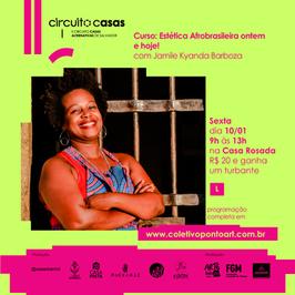 Curso: Estética Afrobrasileira ontem e hoje!