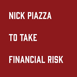 Piazza to Take Financial Risk