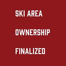 Ski Area Ownership Finalized