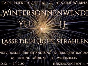 """2 Tage EnergieSpecial  """"Wintersonnenwende ~ Lasse Dein Licht strahlen""""     20.12.- 21.12."""