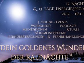 Dein goldenes Wunder der Raunächte  12 Nächte & 13 Tage EnergieSpecial