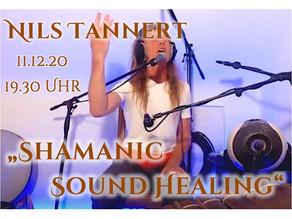 """""""Shamanic Sound Healing""""  mit Nils Tannert"""
