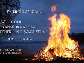 """Energie-Special   """"Welle der Transformation / Feuer / Wachstum """"  Herzensangebot auf Spendenbasis"""
