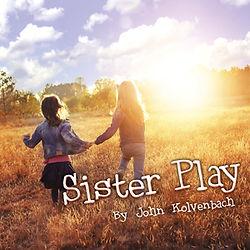Sister Play by By John Kolvenbach
