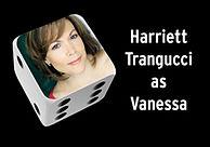 Harriett Trangucci as Vanessa.jpg
