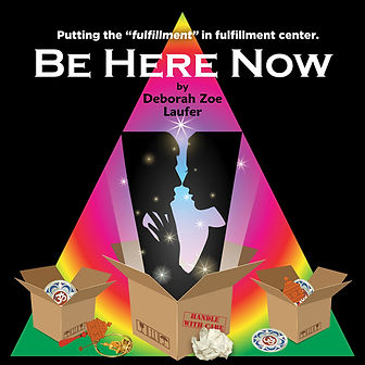 Be Here Now by Deborah Zoe Laufer