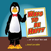 Ways To Be Happy by David Lee White