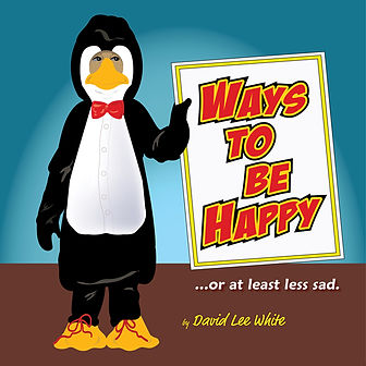 Ways To Be Happy by David Lee Whie