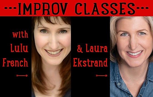 Winter Improv Classes with Lulu and Laur