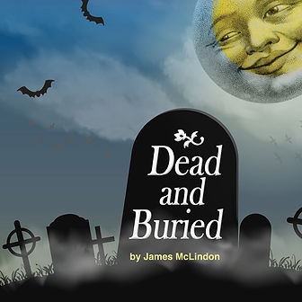 Dead and Buried by James McLindom