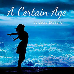 A Certain Age by Laura Ekstrand