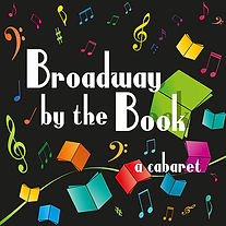 Broadway by the Book, cabaret, Dreamcatcher Repertory Theatre