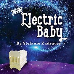 The Electric Baby by Stefanie Zadravec