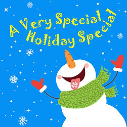 A Very Special (Holiday) Special
