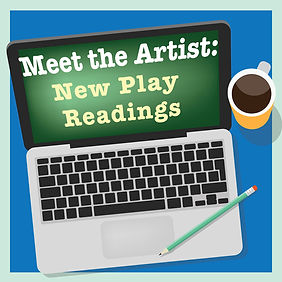 Meet the Artist Play Readings