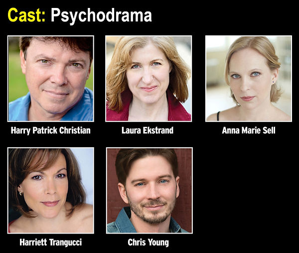Cast of Psychodram