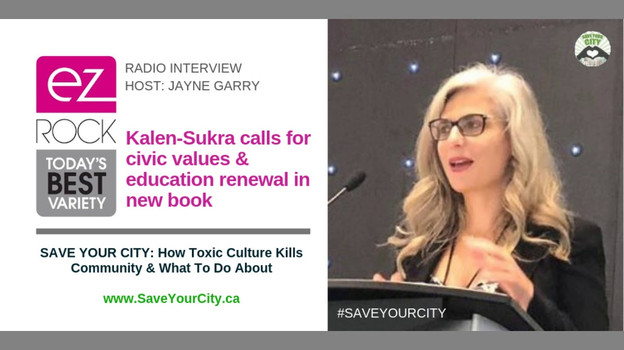EZ Rock radio interview: Diane Kalen-Sukra calls for civic values & education renewal in new book Save Your City