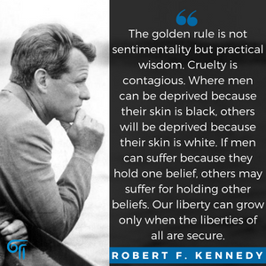 Robert F. Kennedy on the Golden Rule