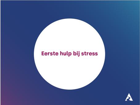 Eerste hulp bij stress