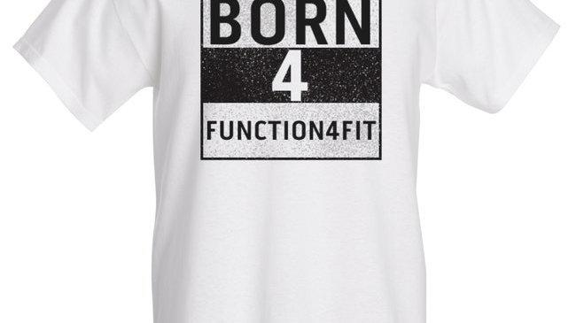T-shirts Blancs H ou F en Coton Epais Imprimés A L'Encre HD Born4Function4Fit