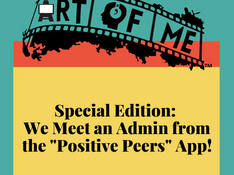 """We Meet an Admin from the """"Positive Peers"""" App!"""
