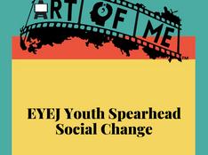 EYEJ Youth Spearhead Social Change