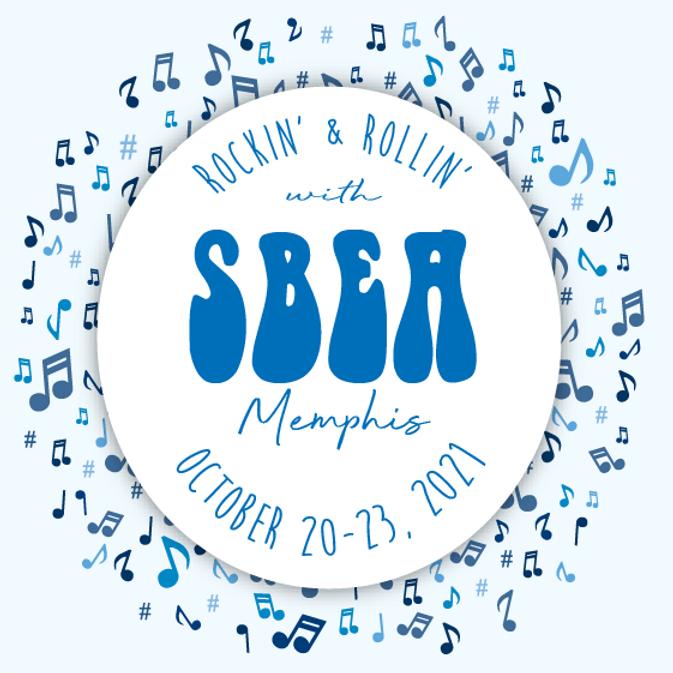 Member Registration Rockin' n' Rollin' with SBEA 2021 Conference
