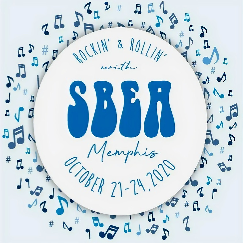 Rockin' n' Rollin' with SBEA 2021 Conference