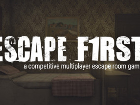 Escape First