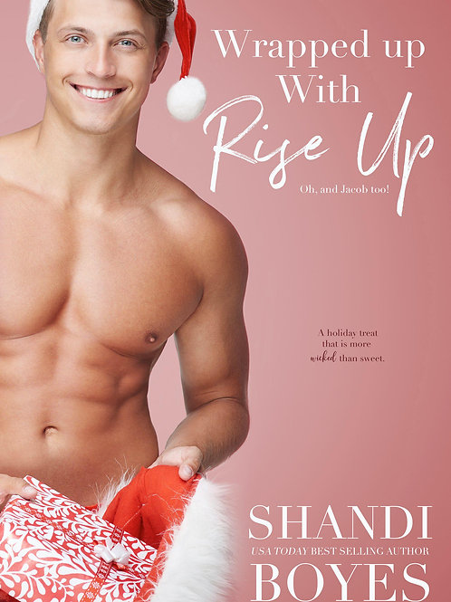Wrapped Up With Rise Up Novella Signed Paperback