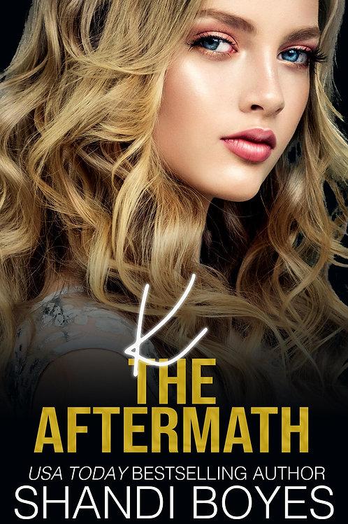 K: The Aftermath Signed Paperback