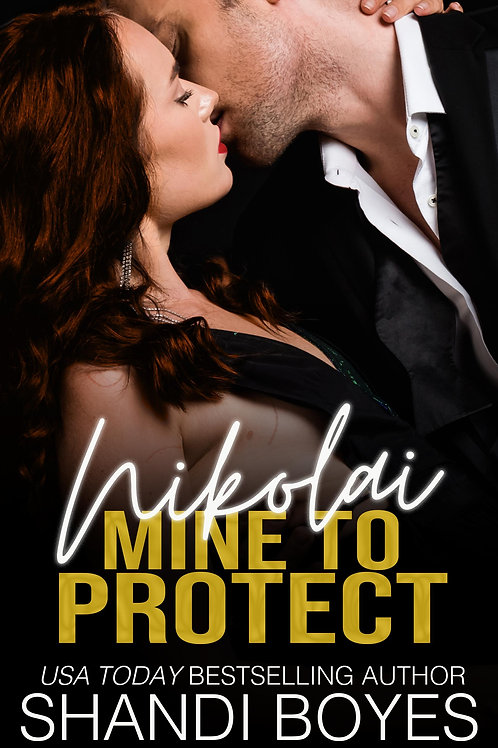 Nikolai: Mine to Protect Signed Paperback