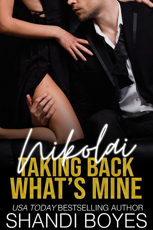 Nikolai: Taking Back What's Mine Signed Paperback