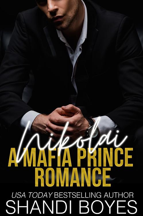 Nikolai: A Mafia Prince Romance Paperback