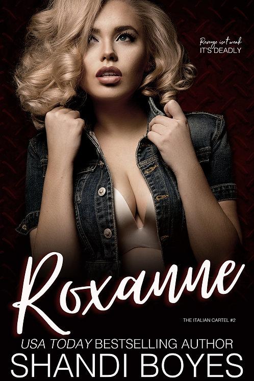 Roxanne Signed Paperback