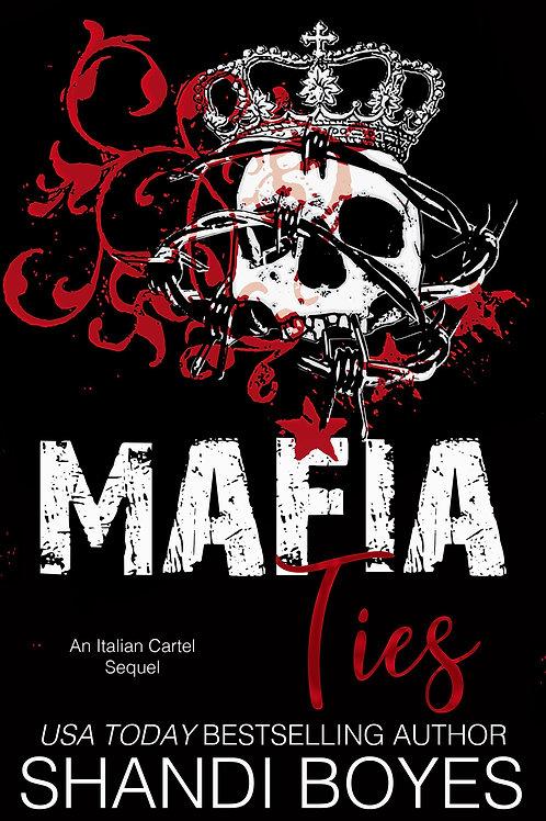 Mafia Ties Signed Paperback