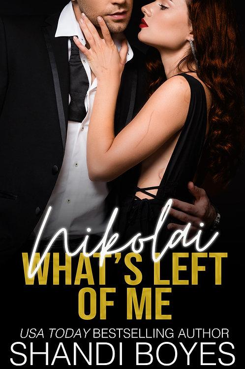 Nikolai: What's Left Of Me Signed Paperback