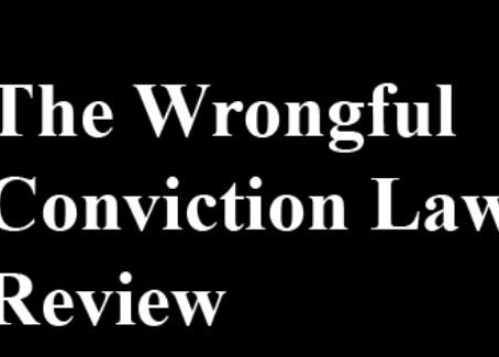 Dead Wrong: Capital Punishment, Wrongful Convictions, and Serious Mental Illness