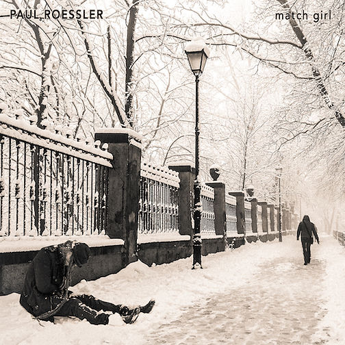 Paul Roessler / Match Girl
