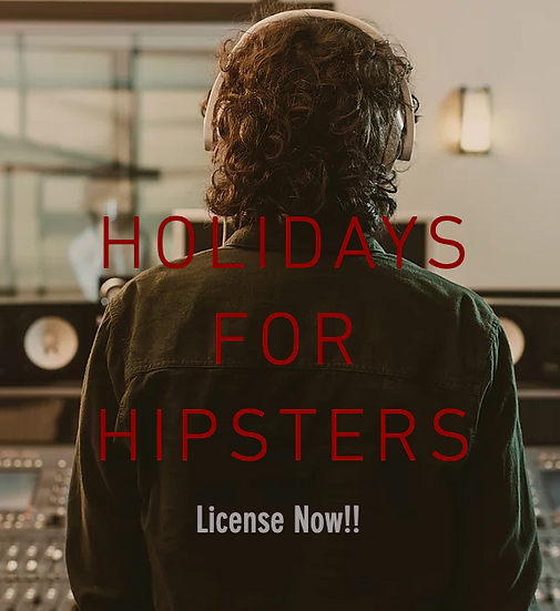 HOLIDAYS FOR HIPSTERS
