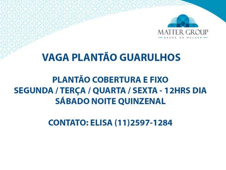 VAGA PLANTÃO GUARULHOS