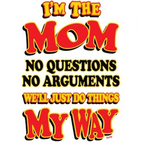 I'm The Mom