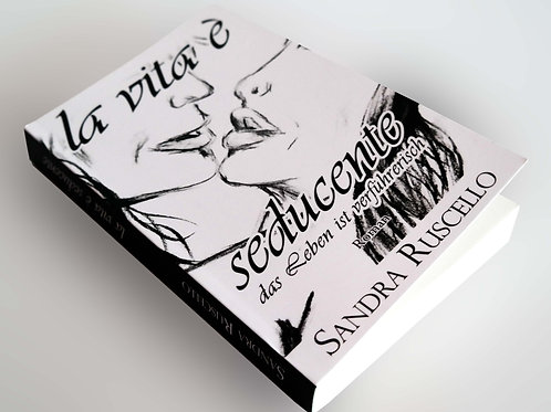 Taschenbuch: la vita è seducente - das Leben ist verführerisch INKL. WIDMUNG