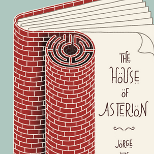 The House of Asterion