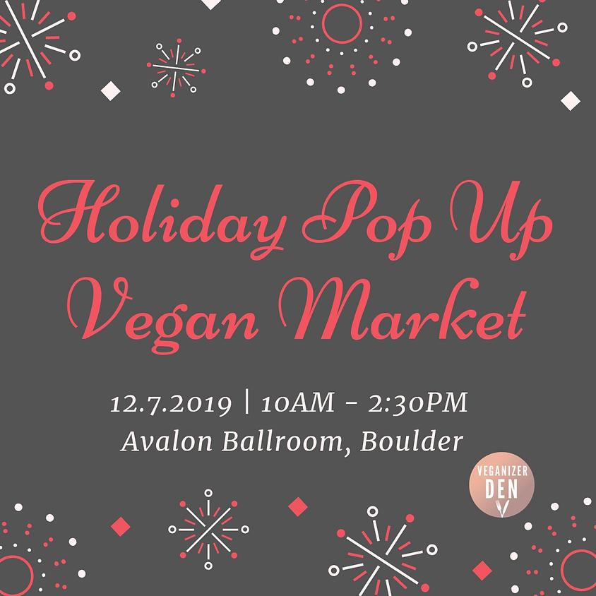 Holiday Pop-Up Vegan Market