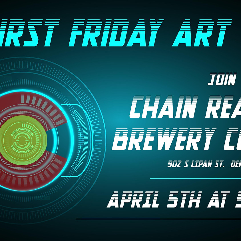 First Friday Art Show at Chain Reaction Brewery